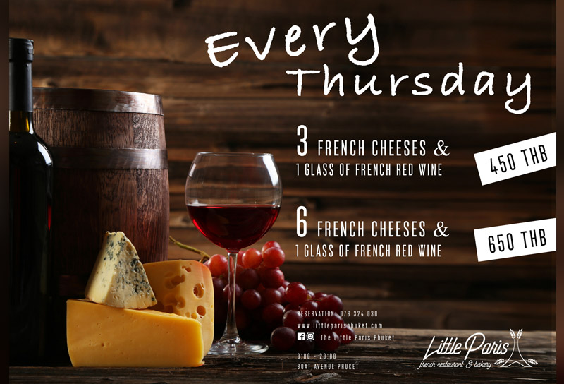 A great combination 'Wine and Cheese' @Little Paris Phuket